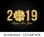 2019 happy new year black... | Shutterstock .eps vector #1271687428