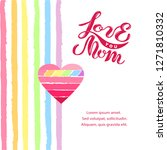 love you mom isolated on... | Shutterstock .eps vector #1271810332