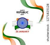 happy republic day vector... | Shutterstock .eps vector #1271825128
