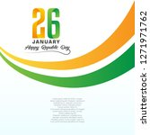 happy indian republic day... | Shutterstock .eps vector #1271971762