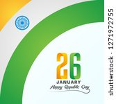 happy republic day with india... | Shutterstock .eps vector #1271972755