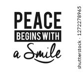 peace begins with a smile.... | Shutterstock .eps vector #1272278965