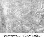 texture of grey concrete wall | Shutterstock . vector #1272415582