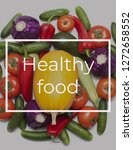 healthy food . background | Shutterstock . vector #1272658552