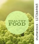 healthy food . background | Shutterstock . vector #1272664465
