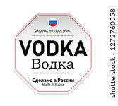 vodka made in russia label... | Shutterstock .eps vector #1272760558