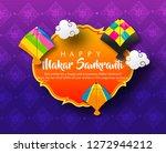 indian kite festival makar...   Shutterstock .eps vector #1272944212