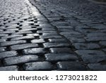 cobbled stone road  reflection...   Shutterstock . vector #1273021822