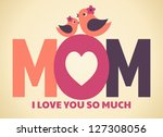 greeting card design for mother'... | Shutterstock .eps vector #127308056