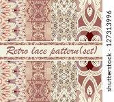 retro lace  pattern  set  | Shutterstock .eps vector #127313996