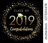 class of 2019 graduation poster ... | Shutterstock .eps vector #1273201678