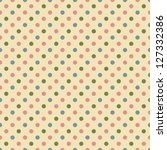 seamless polka dot pattern | Shutterstock . vector #127332386