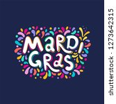 hand drawn mardi gras text... | Shutterstock .eps vector #1273642315