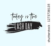 today is the lash day... | Shutterstock .eps vector #1273738135
