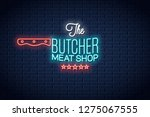 butcher neon sign. meat shop... | Shutterstock .eps vector #1275067555