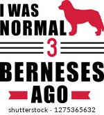 i was normal three bernese...   Shutterstock .eps vector #1275365632