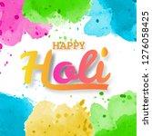 happy holi spring festival of...   Shutterstock .eps vector #1276058425