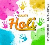 happy holi spring festival of...   Shutterstock .eps vector #1276058428