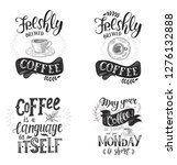 set of coffee quotes . vector... | Shutterstock .eps vector #1276132888