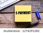 e payment text concept   Shutterstock . vector #1276291282