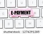 e payment text concept   Shutterstock . vector #1276291285