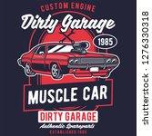 dirty garage  tshirt design | Shutterstock .eps vector #1276330318