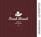 fresh bread retro style logo... | Shutterstock . vector #1276539715