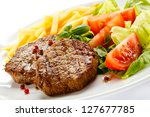 Grilled Steaks  French Fries...