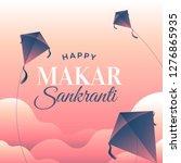 makar sankranti poster design... | Shutterstock .eps vector #1276865935