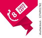 8 days left sign   emblem ...