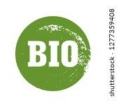 green and grunge stamp. bio ... | Shutterstock .eps vector #1277359408