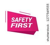 safety first sign  emblem ... | Shutterstock .eps vector #1277569555
