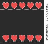 background with cute hearts and ... | Shutterstock .eps vector #1277765458