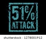 51  attack on blockchain ... | Shutterstock . vector #1278001912