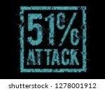 51  attack on blockchain ... | Shutterstock . vector #1278001912