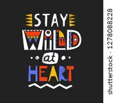 lettering poster stay wild at...   Shutterstock .eps vector #1278088228