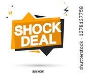 shock deal  sale speech bubble... | Shutterstock .eps vector #1278137758