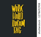 work hard dream big hand... | Shutterstock .eps vector #1278692908