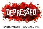 depressed word  vector creative ...   Shutterstock .eps vector #1279269448