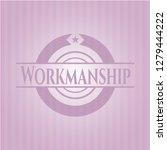 workmanship pink emblem.... | Shutterstock .eps vector #1279444222