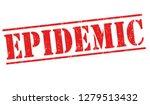 epidemic sign or stamp on white ...   Shutterstock .eps vector #1279513432