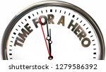 time for a hero clock words 3d... | Shutterstock . vector #1279586392