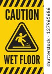 caution wet floor | Shutterstock .eps vector #127965686