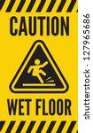 caution wet floor | Shutterstock .eps vector #127965686
