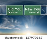 new you  old you. sign's... | Shutterstock . vector #127970162