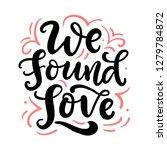 we found love hand drawn... | Shutterstock .eps vector #1279784872