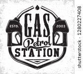 vintage petrol station logo... | Shutterstock .eps vector #1280227408