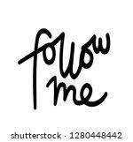 Follow Me  Hand Written...