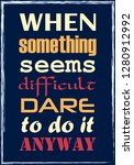 when something seems difficult... | Shutterstock .eps vector #1280912992