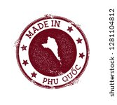 made in phu quoc stamp. grunge... | Shutterstock .eps vector #1281104812